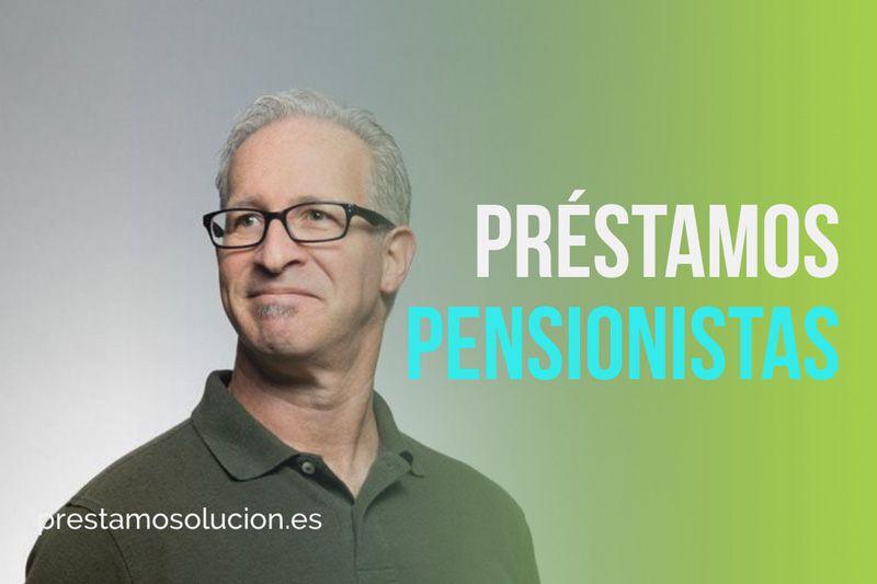 Préstamos para pensionistas